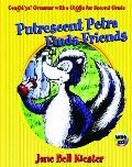 Caught'ya! Grammar with a Giggle for Second Grade: Putrescent Petra Finds Friends
