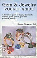 Gem & Jewelry Pocket Guide A Travelers Guide to Buying Diamonds Colored Gems Pearls Gold & Platinum Jewelry