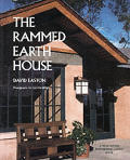 The Rammed Earth House: Rediscovering the Most Ancient Building Material