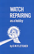 Watch Repairing as a Hobby Cover