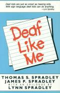 Deaf Like Me (85 Edition)