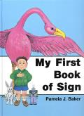 My First Book of Sign