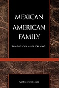 Mexican American Family Tradition & Chan