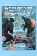 Accidents in North American Mountaineering 2004