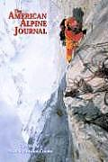 The American Alpine Journal: The World's Most Significant Climbs (American Alpine Journal)