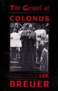 The Gospel at Colonus