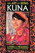 The Art of Being Kuna