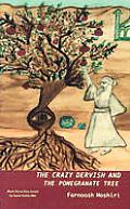 Crazy Dervish & The Pomegranate Tree