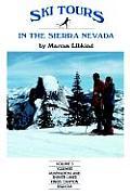 Ski Tours in the Sierra Nevada #03: Ski Tours: Yosemite, Huntington and Shaver Lakes, Kings Canyon and Sequoia: Ski Tours in the Sierra Nevada