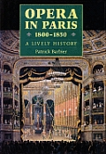 Opera In Paris 1800 1850 A Lively...