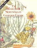 Maritime Northwest Garden Guide: Planning Calendar for Year-Round Organic Gardening Cover
