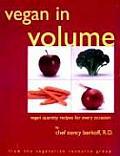 Vegan in Volume Vegan Quantity Recipes for Every Occasion
