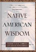 Native American Wisdom (Classic Wisdom Collection)