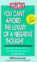 You Cant Afford the Luxury of a Negative Thought