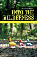 Into the Wilderness: Parenting Stories