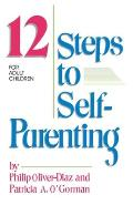 12 Steps to Self Parenting for Adult Children