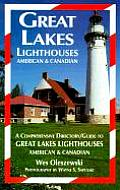 Great Lakes Lighthouses, American & Canadian: A Comprehensive Directory (Lighthouse Facts and Stories from Avery Color Studios)