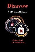 Disavow: A CIA Saga of Betrayal