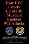 How Doj Cover-Up of FBI Murders Enabled 9/11