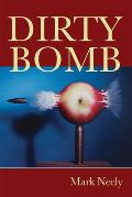 Dirty Bomb (Field Poetry)