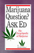 Marijuana Question? Ask Ed