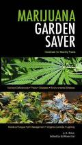 Marijuana Garden Saver Handbook for Healthy Plants