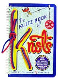 Klutz Book of Knots How to Tie the Worlds 24 Most Useful Hitches Ties Wraps & Knots A Step By Step Manual With Five Feet of Nylon Cord