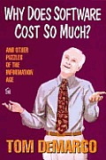Why does software cost so much? :and other puzzles of the Information Age