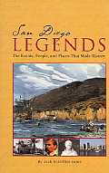 San Diego Legends Events People & Places That Made History