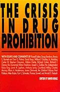 Crisis In Drug Prohibition
