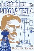 Fantastic Inventions Of Nikola Tesla