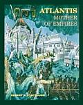 Atlantis: Mother of Empires (Atlantis Reprint)
