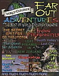 Far Out Adventures The Best of World Explorer Magazine