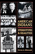 American Indians Stereotypes & Realiti