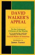 David Walker's Appeal, in Four Articles, Together with a Preamble, to the Coloured Citizens of the W Cover