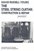 Steel String Guitar Construction & Rep