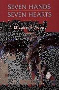 Seven Hands, Seven Hearts: Prose and Poems