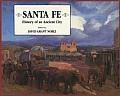Santa Fe: History of an Ancient City