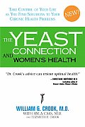 The Yeast Connection and Women's Health Cover
