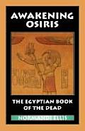 Awakening Osiris Egyptian Book of the Dead