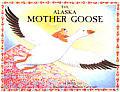 Alaska Mother Goose