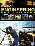 Basic Engineering for Builders (93 Edition)