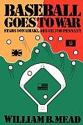 Baseball Goes To War