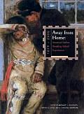 Away from Home American Indian Boarding School Experiences 1879 2000