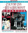American Country Inn & Bed & Breakfast Cookbook Volume I More than 1700 crowd pleasing recipes from 500 American Inns