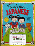 Japanese: A Musical Journey Through the Day with Book (Teach Me Tapes)