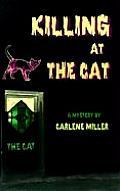 Killing At The Cat