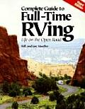 Complete Guide To Full Time Rving Life On The