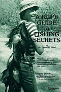 Kids Guide to Fishing Secrets