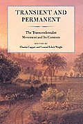 Transient and Permanent: The Transcendentalist Movement and Its Contexts